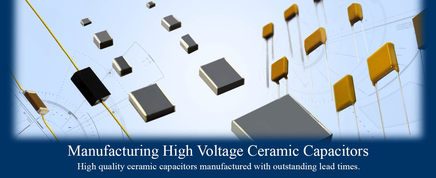 Outstanding Lead times for High Voltage Capacitors and High Temp Capacitors
