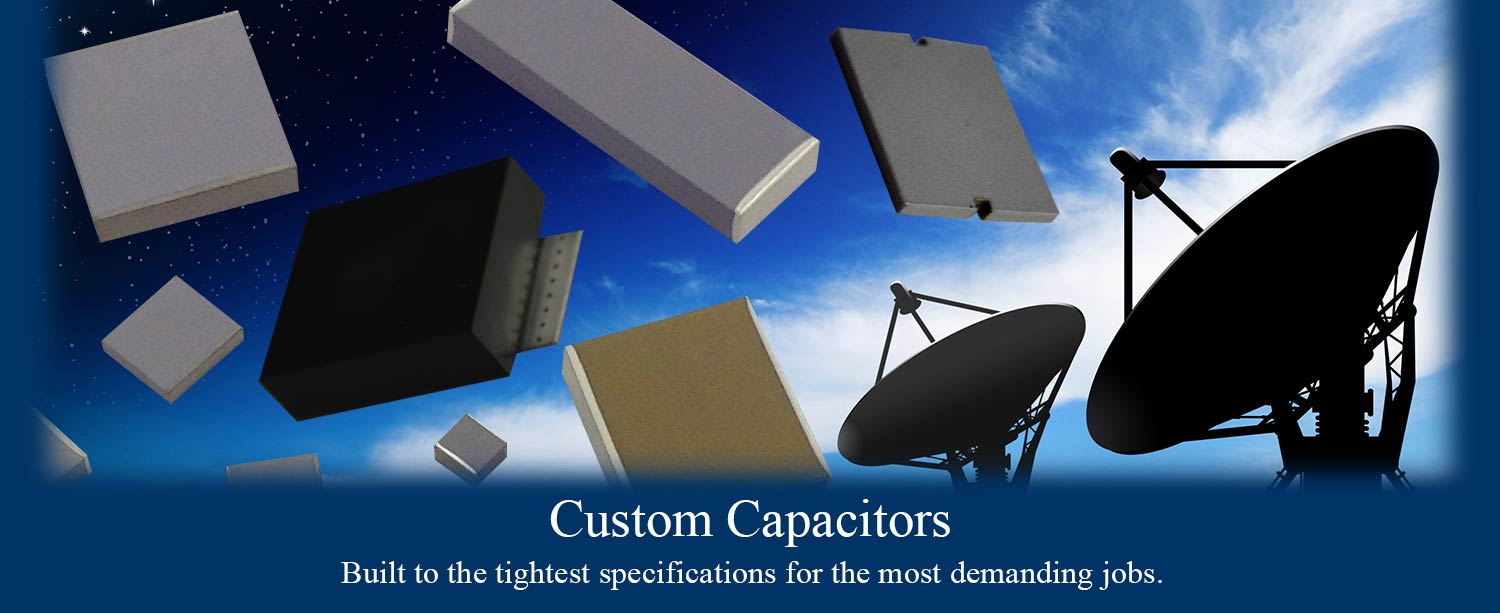 Custom NPO, X7R, and other High Temp Capacitors